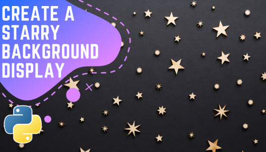 Create a starry background display using Python