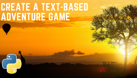 Create a text based adventure game in Python