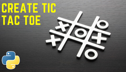 Create the Tic Tac Toe game in Python