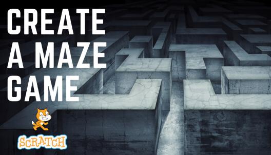 Develop a Maze Game in Scratch