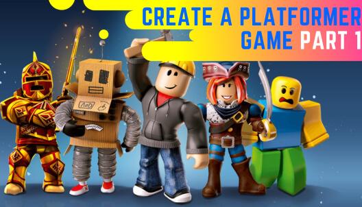 Create a Platformer Game in Roblox