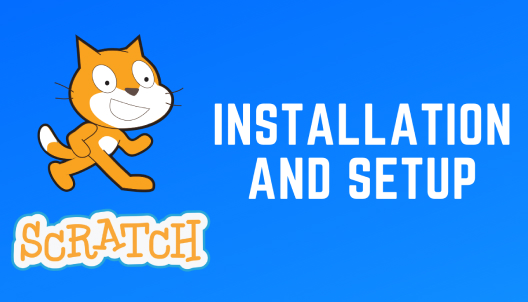 Scratch Installation and Setup Guide