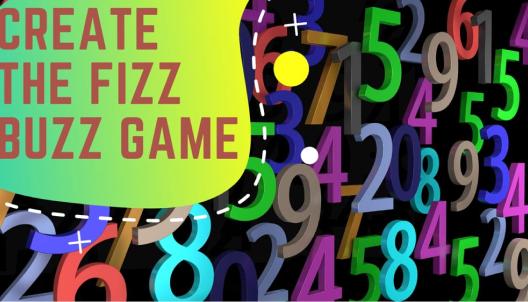 Create the Fizz Buzz game in Scratch